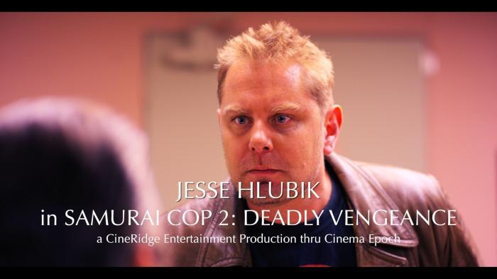 Jesse Hlubik در صحنه فیلم سینمایی Samurai Cop 2: Deadly Vengeance