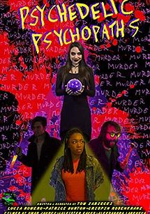 Psychedelic Psychopaths