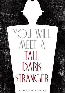 غریبه ای بلند قد و سیاه را ملاقات خواهی کرد